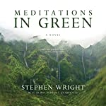 Meditations in Green | Stephen Wright