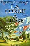 img - for Corde a Linge (La) (Romans, Nouvelles, Recits (Domaine Francais)) (French Edition) book / textbook / text book