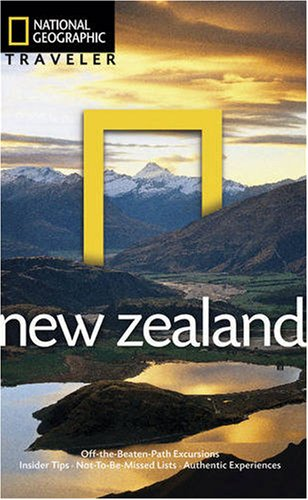 National Geographic Traveler: New Zealand