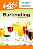 The Complete Idiots Guide to Bartending 2nd Edition