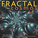 Fractal Cosmos 2013 Wall Calendar: The Art of Alice Kelley