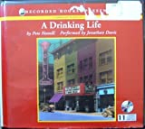A Drinking Life Unabridged Audio CDs