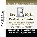 E-Myth Real Estate Investor Audiobook by Michael E. Gerber, Than Merrill, Paul Esajian Narrated by Michael E. Gerber