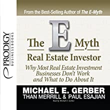 E-Myth Real Estate Investor Audiobook by Michael E. Gerber, Than Merrill, Paul Esajian Narrated by Michael E. Gerber