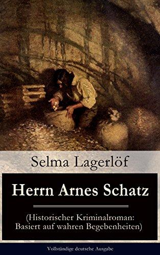 herrn-arnes-schatz-historischer-kriminalroman-basiert-auf-wahren-begebenheiten-vollstandige-deutsche