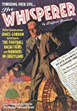 "The Whisperer Double-Novel Pulp Reprints #4: ""The Football Racketeers"" & ""Murders in Crazyland"""