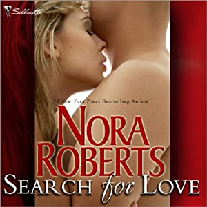 Search for Love | [Nora Roberts]