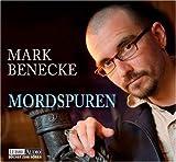 Mordspuren, 4 Audio-CD's - Mark Benecke