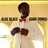 "Good Thingsvon ""Aloe Blacc"""