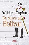 img - for En busca de Bol var / Looking for Bolivar (Spanish Edition) book / textbook / text book
