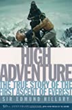 High Adventure: The True Story of the First Ascent of Everest