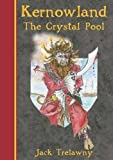 img - for Kernowland 1 the Crystal Pool (Kernowland in Erthwurld Series) book / textbook / text book