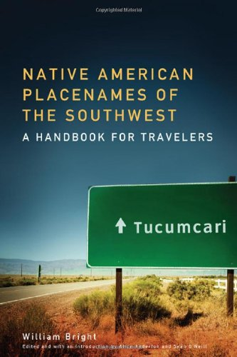 Native American Placenames Of The Southwest: A Handbook For Travelers front-882746