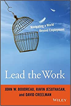 Lead The Work: Navigating A World Beyond Employment