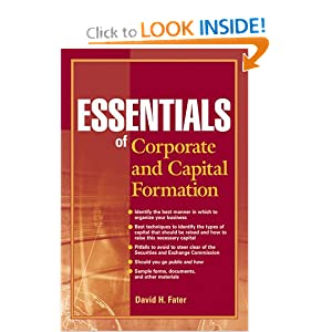 Essentials of Corporate and Capital Formation (Essentials Series) David H. Fater