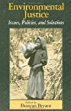 img - for Environmental Justice: Issues, Policies, and Solutions book / textbook / text book
