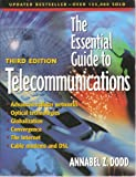 img - for The Essential Guide to Telecommunications - Third Edition - 2002 Reprint with Corrections book / textbook / text book