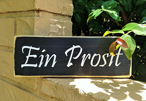 Ein Prosit (Choose Color) To Your Health Oktoberfest Rustic Shabby Chic Sign