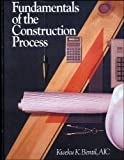 Fundamentals of the Construction Process (RSMeans)