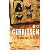 L'Embaumeur de Bostonpar Tess GERRITSEN