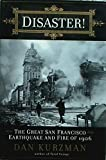 Disaster!: The Great San Francisco Earthquake & Fire of 1906