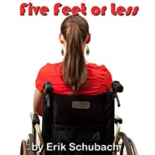 Five Feet or Less Audiobook by Erik Schubach Narrated by Hollie Jackson