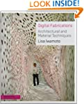 Digital Fabrications: Architectural a...