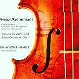echange, troc Avison, Avison Ensemble - Sonatas For Violin And Basso Continuo, Op.1