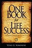 One Book for Life Success: Transform yourself for peak performance
