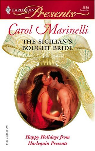 The Sicilian's Bought Bride (Harlequin Presents), Carol Marinelli