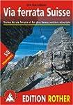 Via Ferrata Suisse - Toutes les via f...
