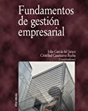 img - for Fundamentos de gestion empresarial / Fundamentals of Business Management (Economia Y Empresa) (Spanish Edition) book / textbook / text book