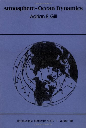 Atmosphere-Ocean Dynamics (International Geophysics...