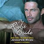 The Right Bride: Book Three: The Hunted Series | Jennifer Ryan