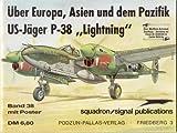 """Über Europa, Asien und dem Pazifik US-Jäger P-38 """"Lightning"""" (Volume 38)"""