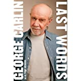 Last Words: A Memoir ~ George Carlin