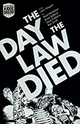 Judge Dredd: the Day the Law Died (2000 Ad)