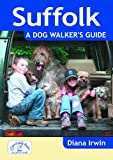 Suffolk a Dog Walker's Guide