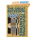 The Great Recession and Developing Countries: Economic Impact and Growth Prospects