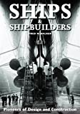 img - for Ships and Shipbuilders: Pioneers of Design and Construction book / textbook / text book