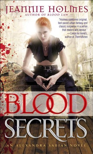 Blood Secrets (Alexandra Sabian, #2)