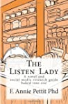 The Listen Lady: A Novel and Social M...