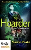 img - for Silo Saga: Hoarder in the Down Deep (Kindle Worlds Novella) book / textbook / text book