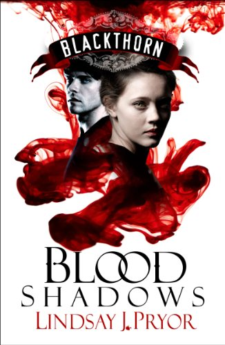 Blood Shadows (Blackthorn Book 1) by Lindsay J. Pryor