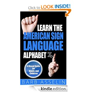 Logo for Learn the American Sign Language Alphabet: A Visual Guide for Adults and Children