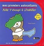 echange, troc Thierry Courtin - Aide T'choupi à s'habiller