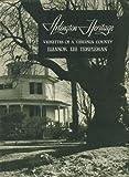 Arlington heritage;: Vignettes of a Virginia county