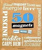 50 magnets pour rester zen