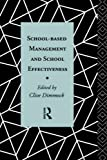 img - for School-Based Management and School Effectiveness (Education Management) by Clive Dimmock (1993-05-20) book / textbook / text book