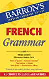 French Grammar (Barron's Grammar Series)